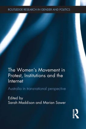 The Women's Movement in Protest, Institutions and the Internet: Australia in transnational perspective (Hardback) book cover