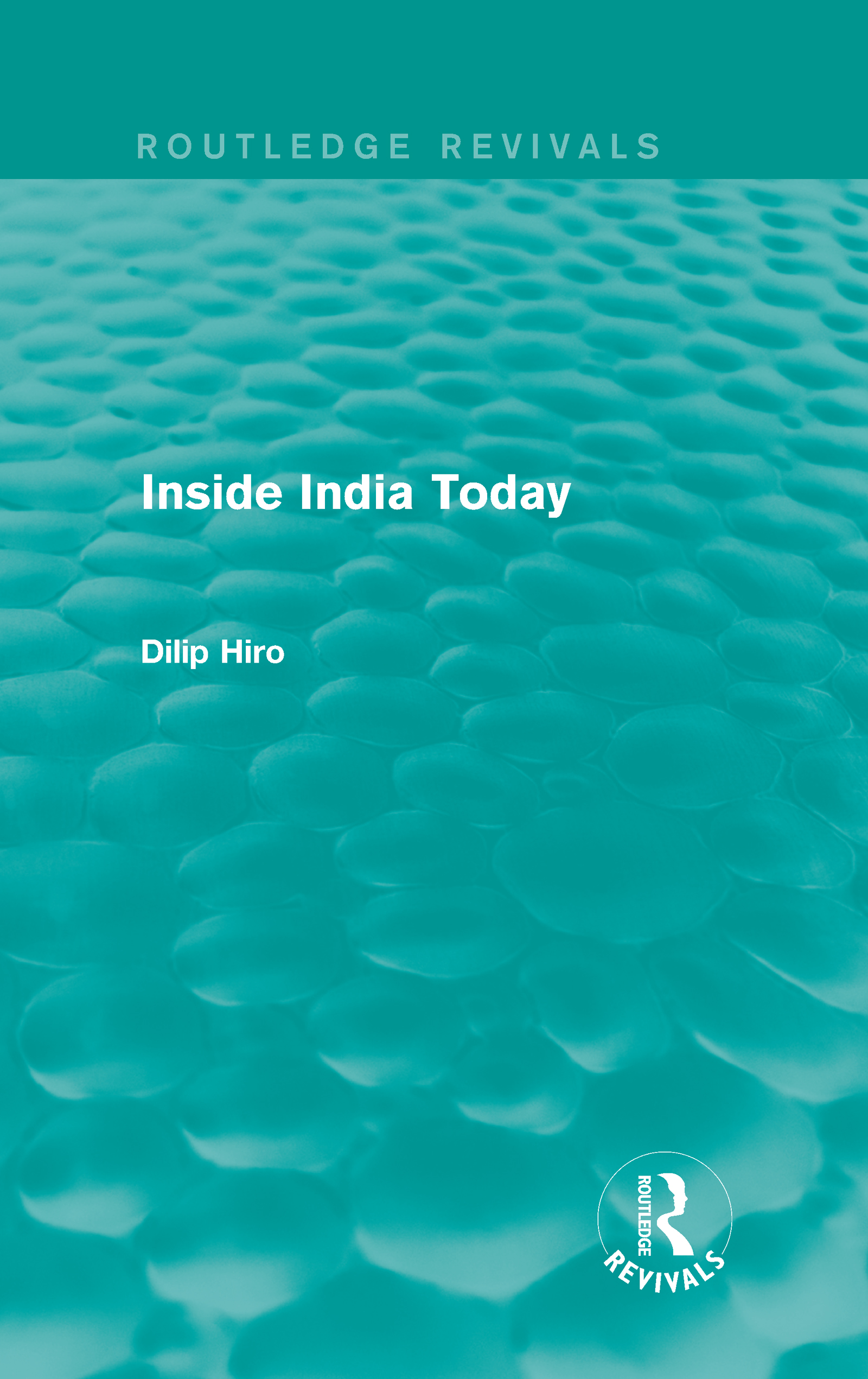 Inside India Today (Routledge Revivals) (Hardback) book cover