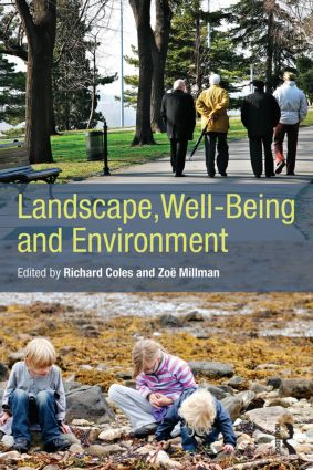 Landscape, Well-Being and Environment: 1st Edition (e-Book) book cover