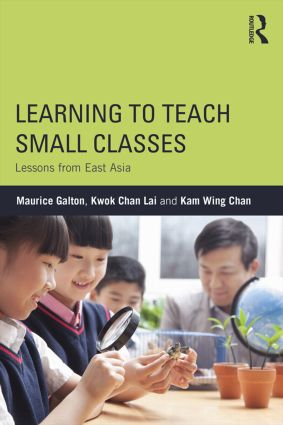 Learning to Teach Small Classes: Lessons from East Asia, 1st Edition (Paperback) book cover