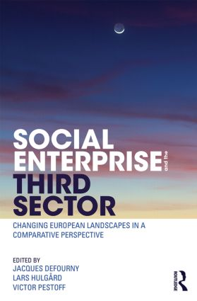 Social Enterprise and the Third Sector: Changing European Landscapes in a Comparative Perspective (Paperback) book cover