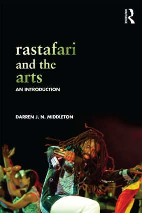 Rastafari and the Arts: An Introduction book cover