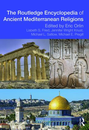Routledge Encyclopedia of Ancient Mediterranean Religions: 1st Edition (e-Book) book cover
