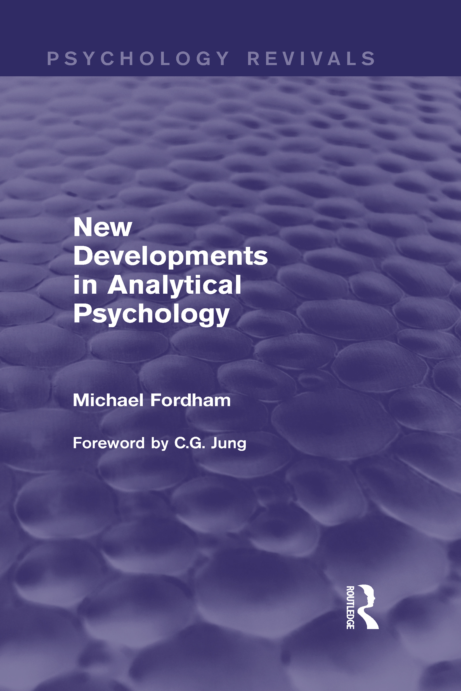 New Developments in Analytical Psychology (Psychology Revivals) (Hardback) book cover