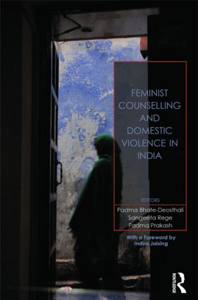 Feminist Counselling and Domestic Violence in India (Hardback) book cover