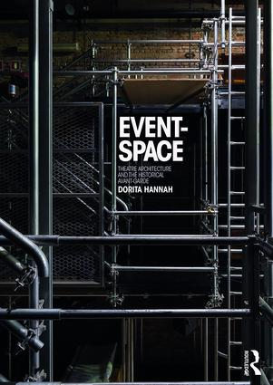 Event-Space: Theatre Architecture and the Historical Avant-Garde book cover