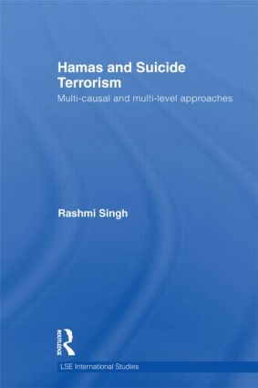 Hamas and Suicide Terrorism: Multi-causal and Multi-level Approaches, 1st Edition (Paperback) book cover
