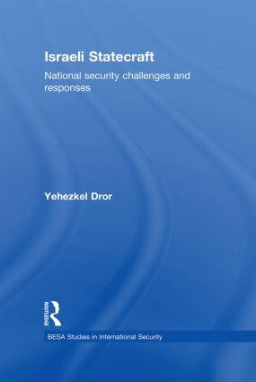 Israeli Statecraft: National Security Challenges and Responses (Paperback) book cover