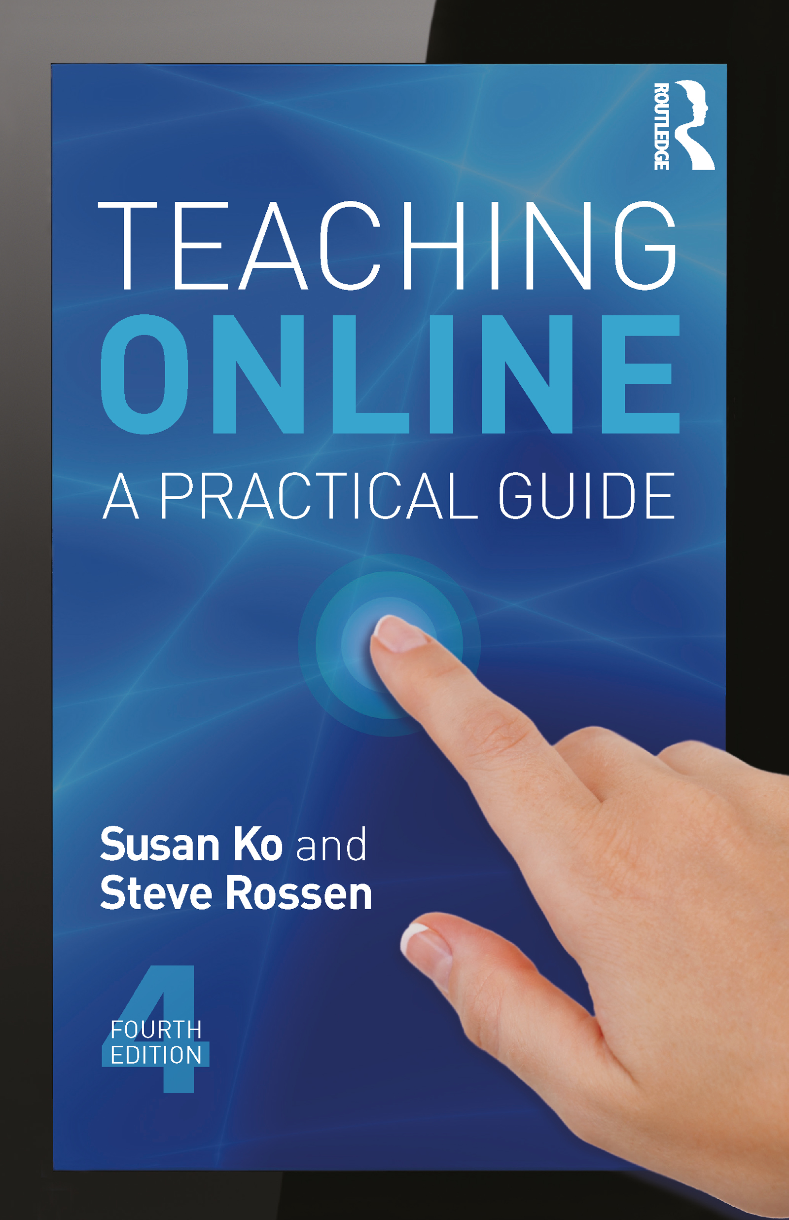 Teaching Online: A Practical Guide, 4th Edition (Paperback) book cover