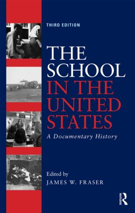 The School in the United States: A Documentary History book cover