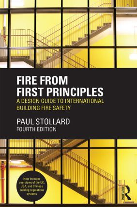 Fire from First Principles: A Design Guide to International Building Fire Safety, 4th Edition (Paperback) book cover