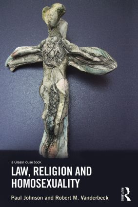 Law, Religion and Homosexuality (Hardback) book cover