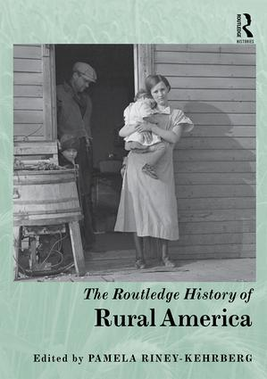 The Routledge History of Rural America: 1st Edition (Hardback) book cover