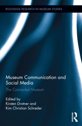 Museum Communication and Social Media: The Connected Museum (Hardback) book cover