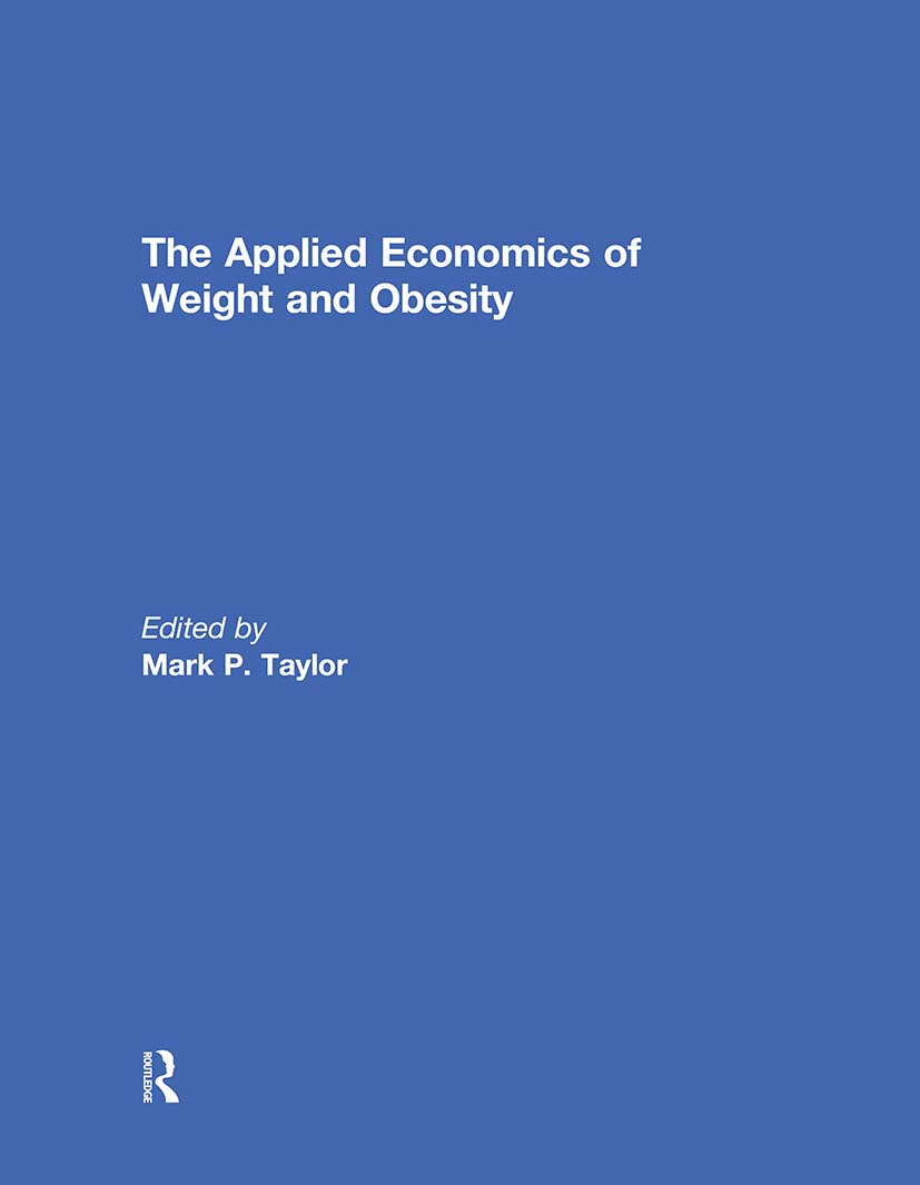 The Applied Economics of Weight and Obesity (Hardback) book cover