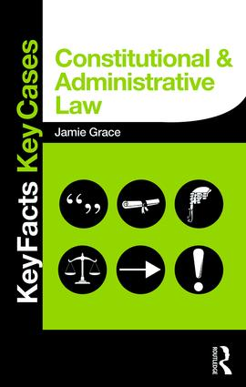 Constitutional and Administrative Law: Key Facts and Key Cases (Paperback) book cover