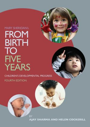 Mary Sheridan's From Birth to Five Years: Children's Developmental Progress book cover