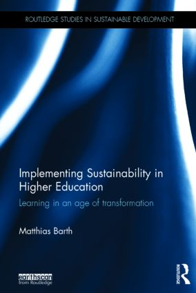 Implementing Sustainability in Higher Education: Learning in an age of transformation (Hardback) book cover