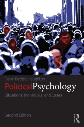 Political Psychology: Situations, Individuals, and Cases, 2nd Edition (Paperback) book cover