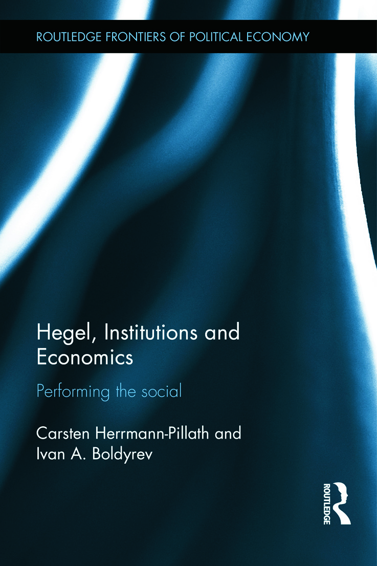 Hegel, Institutions and Economics: Performing the Social, 1st Edition (Hardback) book cover