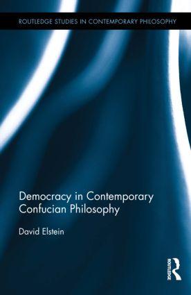 Democracy in Contemporary Confucian Philosophy book cover