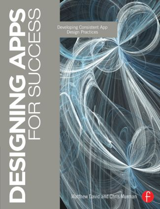 Designing Apps for Success: Developing Consistent App Design Practices book cover