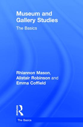 Museum and Gallery Studies: The Basics book cover