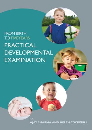 From Birth to Five Years: Practical Developmental Examination book cover