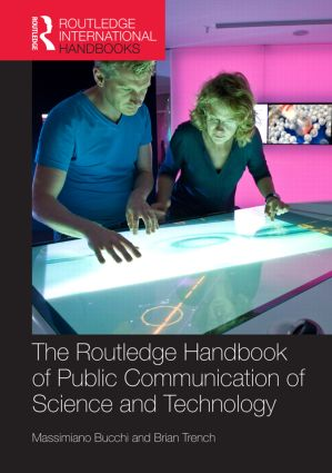 Routledge Handbook of Public Communication of Science and Technology: Second edition book cover