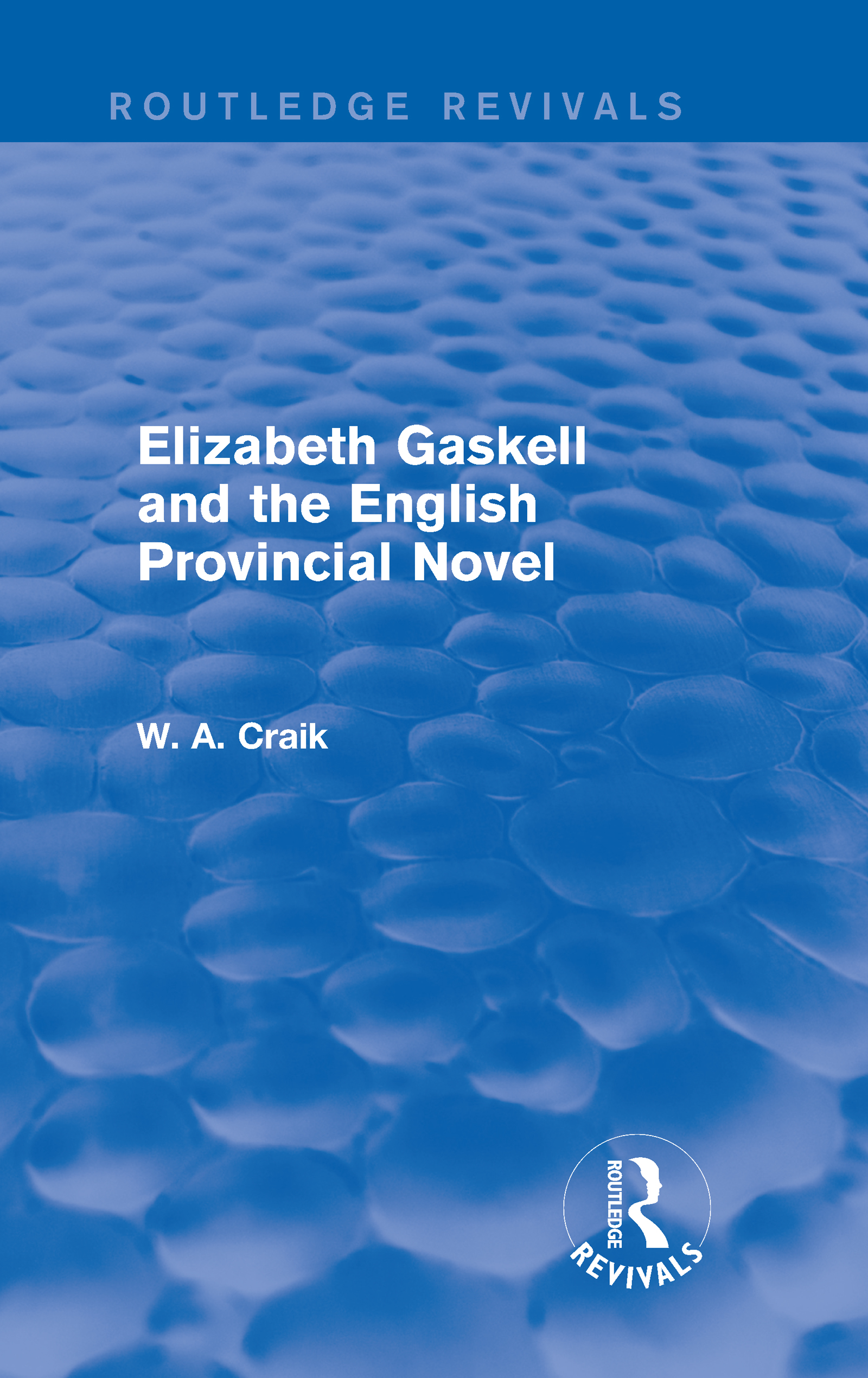 Elizabeth Gaskell and the English Provincial Novel (Hardback) book cover