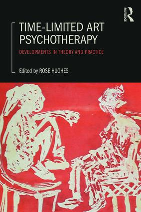 Time-Limited Art Psychotherapy: Developments in Theory and Practice, 1st Edition (Paperback) book cover