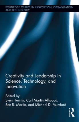 Creativity and Leadership in Science, Technology, and Innovation (Hardback) book cover