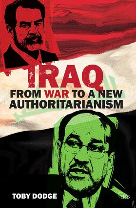 Iraq – From War to a New Authoritarianism: 1st Edition (Paperback) book cover