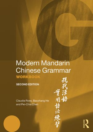 Modern Mandarin Chinese Grammar Workbook: 2nd Edition (Paperback) book cover