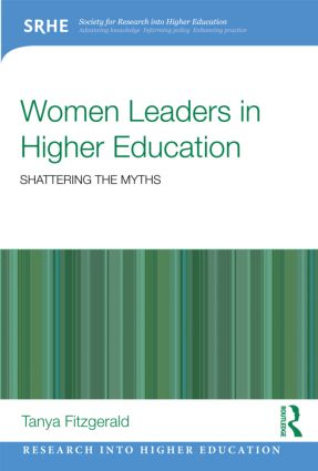 Women Leaders in Higher Education: Shattering the myths (Paperback) book cover