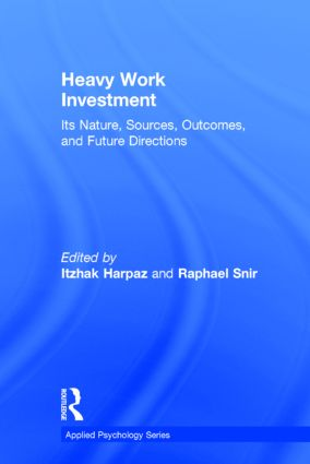 Heavy Work Investment: Its Nature, Sources, Outcomes, and Future Directions book cover