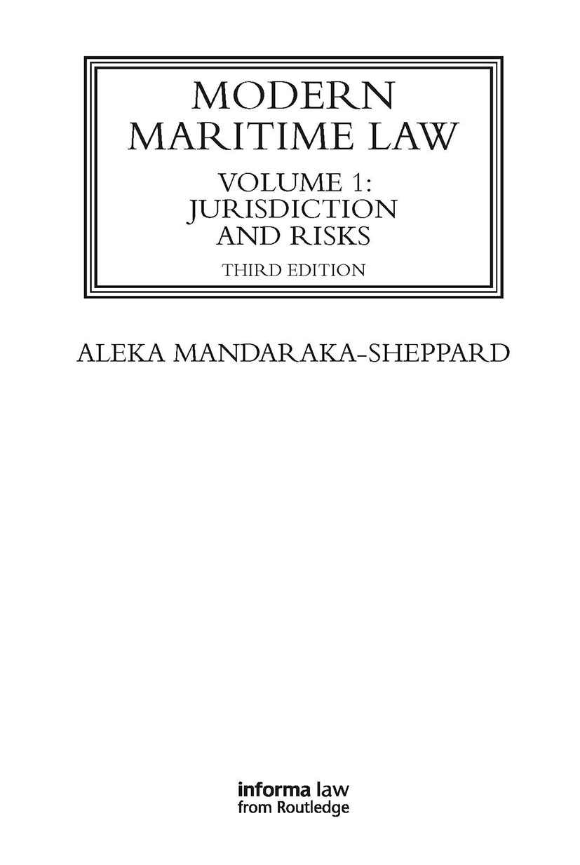 Modern Maritime Law (Volume 1): Jurisdiction and Risks book cover