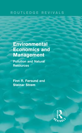 Environmental Economics and Management (Routledge Revivals): Pollution and Natural Resources (Hardback) book cover