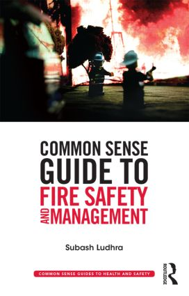 Common Sense Guide to Fire Safety and Management book cover