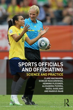 Sports Officials and Officiating: Science and Practice (Paperback) book cover