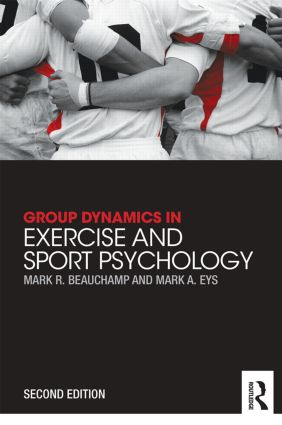 Group Dynamics in Exercise and Sport Psychology book cover