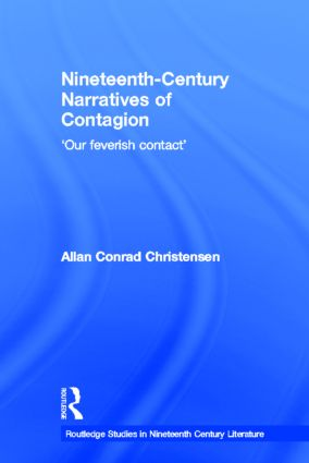 Nineteenth-Century Narratives of Contagion