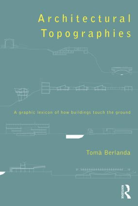 Architectural Topographies