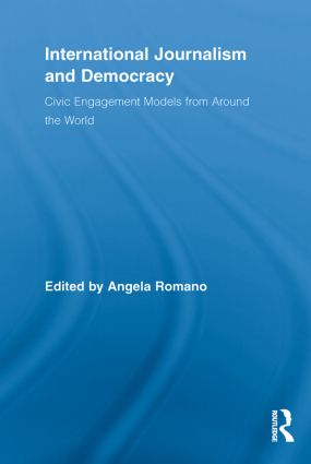 International Journalism and Democracy: Civic Engagement Models from Around the World (Paperback) book cover