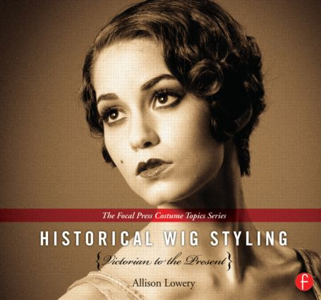 Historical Wig Styling Set (Pack) book cover