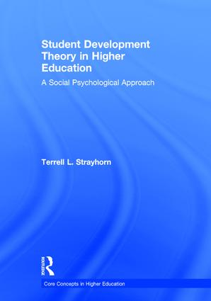 Student Development Theory in Higher Education: A Social Psychological Approach book cover