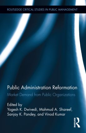 Public Administration Reformation: Market Demand from Public Organizations (Hardback) book cover