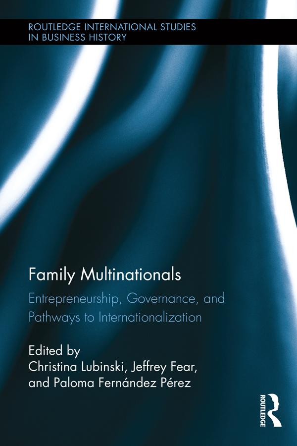 Family Multinationals: Entrepreneurship, Governance, and Pathways to Internationalization (Hardback) book cover