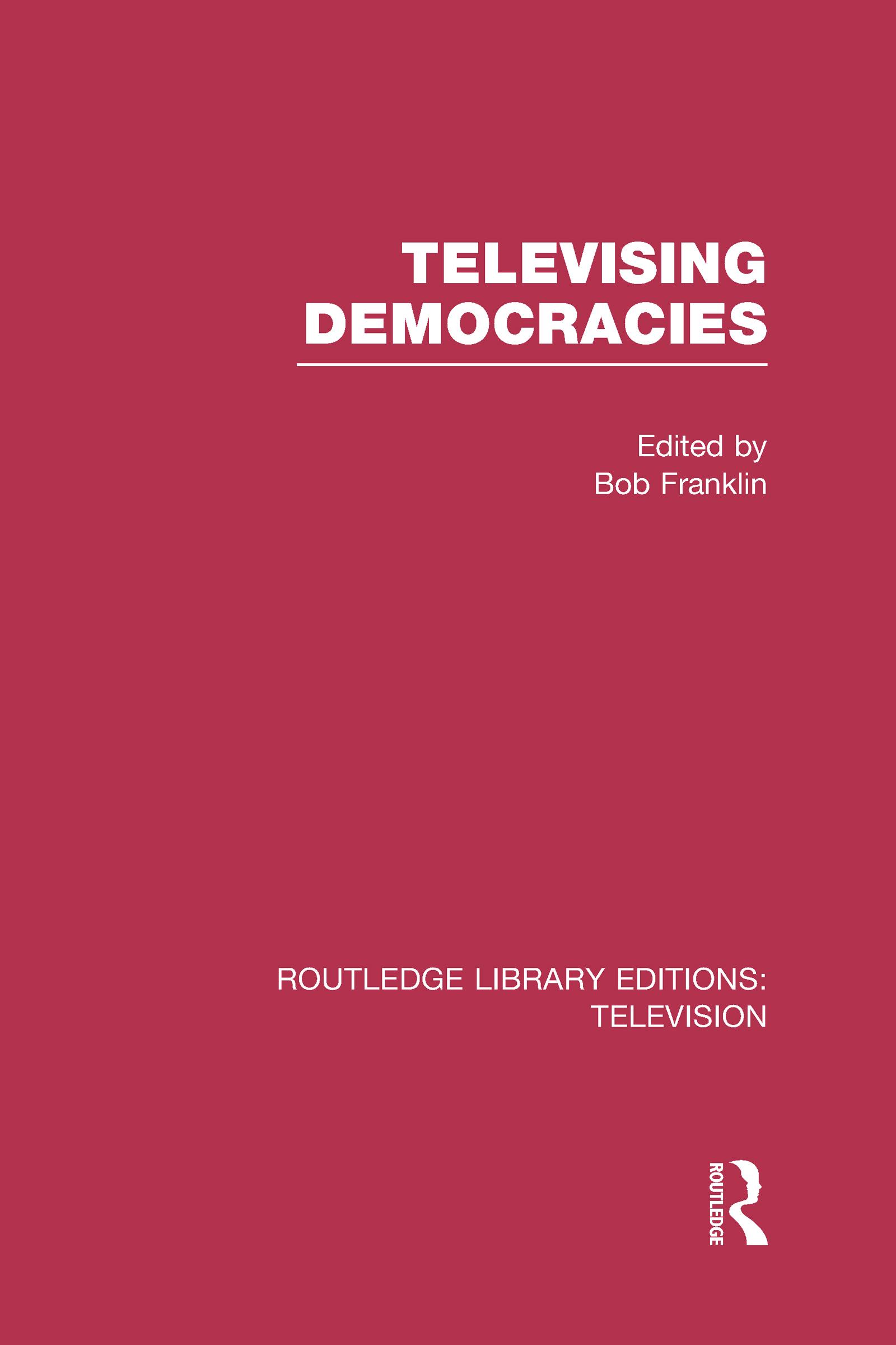 Televising Democracies (Hardback) book cover