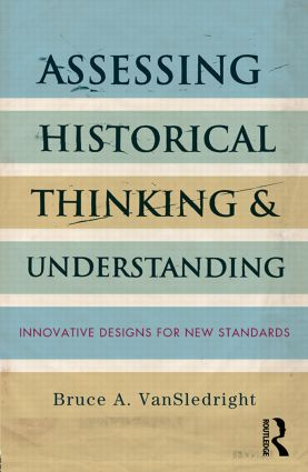 Assessing Historical Thinking and Understanding
